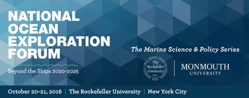 National Ocean Exploration Forum: Beyond the Ships: October 20-21, 2016